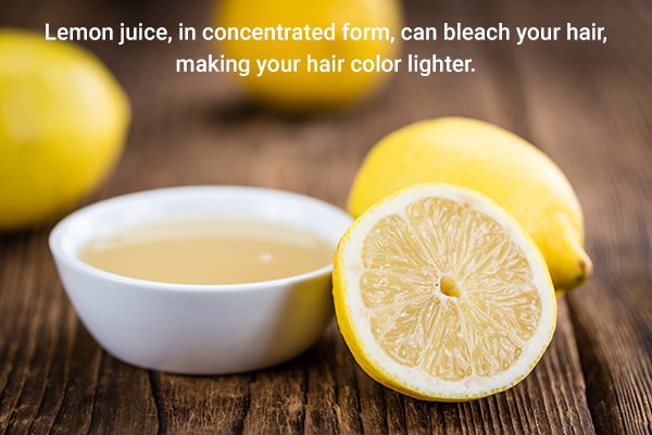 lemon juice can help bleach your hair