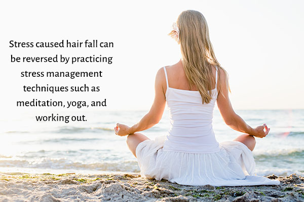 manage stress to avoid stress-induced hair fall
