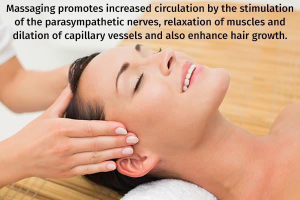 massaging your scalp can help improve blood circulation